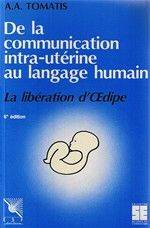 From intrauterine communication to human language